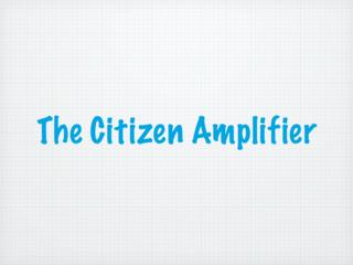 Citizen Amplifier.007-001